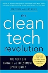 The Clean Tech Revolution: The Next Big Growth and Investment Opportunity/Ron Pernick