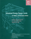 Advanced Energy Design Guide for Small Office Buildings/jointly sponsored by Illuminating Engineering Society of North America.