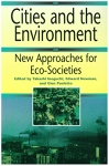 Cities and the Environment: New Approaches for Eco-Societies/Takashi Inoguchi