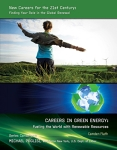 Careers in Green Energy: Fueling the World with Renewable Resources/Camden Flath