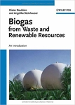 Biogas from Waste and Renewable Resources: An Introduction/Dieter Deublein and Angelika Steinhauser
