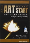The Art of the Start: The Time-Tested, Battle-Hardened Guide for Anyone Starting Anything/Guy Kawasaki