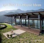 150 Best Eco House Ideas/Ana G. Canizares