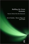 Building the Green Economy: Success Stories from the Grassroots/Kevin Danaher