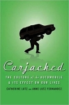 Carjacked: The Culture of the Automobile and Its Effect on Our Lives/Catherine Lutz and Anne Lutz Fernandez
