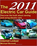 The 2011 Electric Car Guide: Your Guide to Buying and Owning an Electric Car