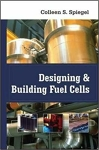 Designing and Building Fuel Cells/Colleen Spiegel