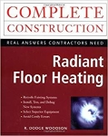 Complete Construction: Real Answers Contractors Need - Radiant Floor Heating/Woodson, Dodge