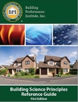 Building Science Principles Reference Guide