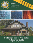 Building Science Principles Reference Guide, 2nd Edition (Copy #2)