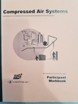 Compressed Air Systems Participant Workbook