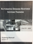 Automated Demand Response Systems Training [Training Manual and Workbook]