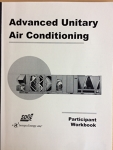 Advanced Unitary Air Conditioning [Participant Workbook]