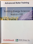 Building Energy Science Basics - 100/Gary Wollin Group, Inc.