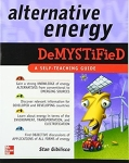 Alternative Energy Demystified: A Self Teaching Guide/Stan Gibilisco