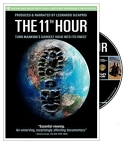 The 11th Hour [videorecording] / Warner Independent Pictures, Appian Way, Tree Media Group ; produced by Leonardo DiCaprio ; directed by Leila Conners Petersen, Nadia Conners ; written by Leila Conner