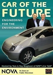 Car of the Future [videorecording]: Engineering for the Environment/a Nova production by New Wrinkle, Inc. ; WGBH Educational Foundation ; written and directed by Joseph Seamans ; produced by Josep