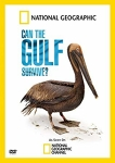 Can the Gulf Survive? [videorecording/DVD]