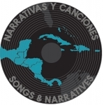Narrativas y Canciones : Songs and Stories
