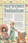 [ʙ] What to Expect: the Toddler Years