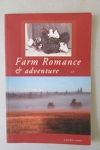 Farm Romance and Adventure