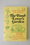 The Food-Lover's Garden