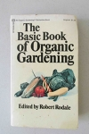 The Basic Book of Organic Gardening