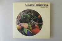 Gourmet Gardening