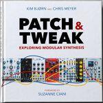 PATCH & TWEAK - Exploring Modular Synthesis (book)