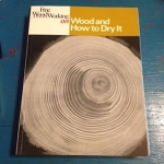 Wood and How to Dry It