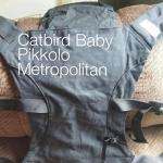 Catbird Baby Pikkolo - Metropolitan