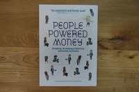 People Powered Money: Designing, developing and delivering community currencies