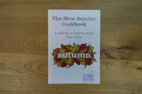 The Slow Sunday Cookbook: A Collection of Seasonal Recipes from Moffat