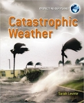 Catastrophic Weather (Protecting our Planet)