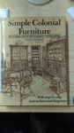 Book - Simple colonial furniture : building your own family heirlooms.