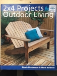 2*4 Projects for Outdoor Living